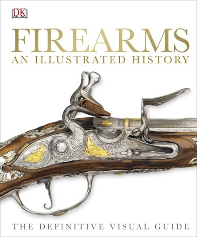 *** - Firearms The Illustrated History -