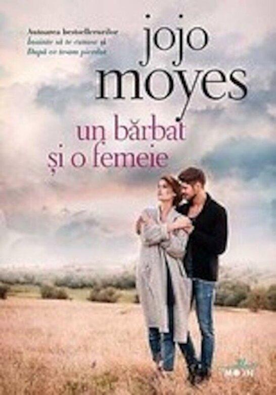 Jojo Moyes - Un barbat si o femeie -