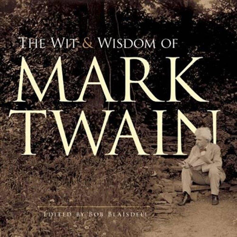 Mark Twain - The Wit and Wisdom of Mark Twain, Paperback -