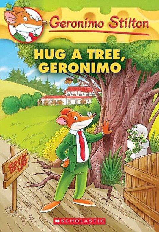 Geronimo Stilton - Hug a Tree, Geronimo, Paperback -