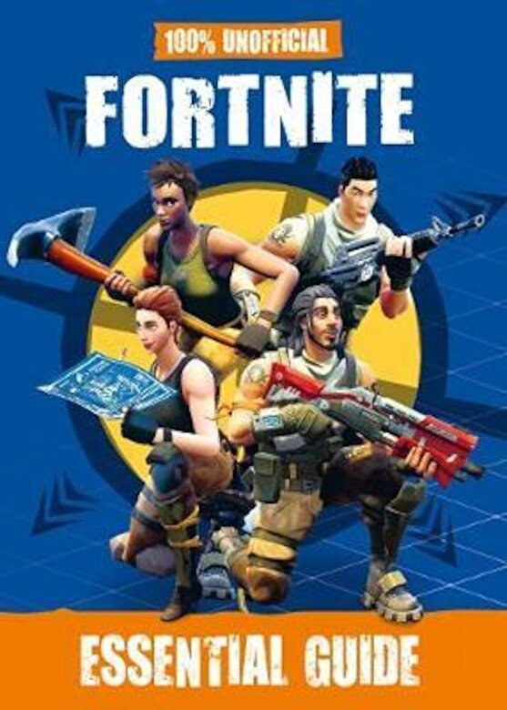 *** - 100% Unofficial Fortnite Essential Guide, Hardcover -