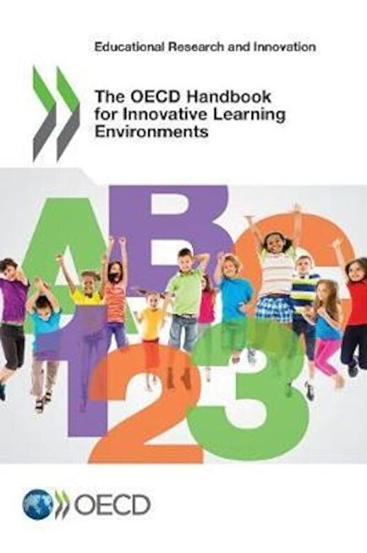 Oecd - Educational Research and Innovation the OECD Handbook for Innovative Learning Environments, Paperback -