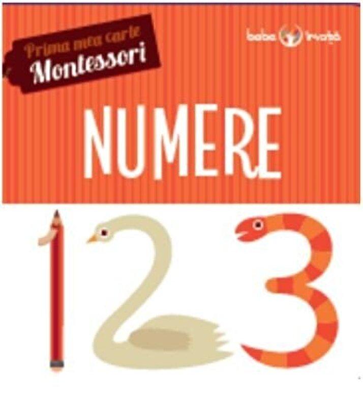 *** - Numere. Prima mea carte Montessori -