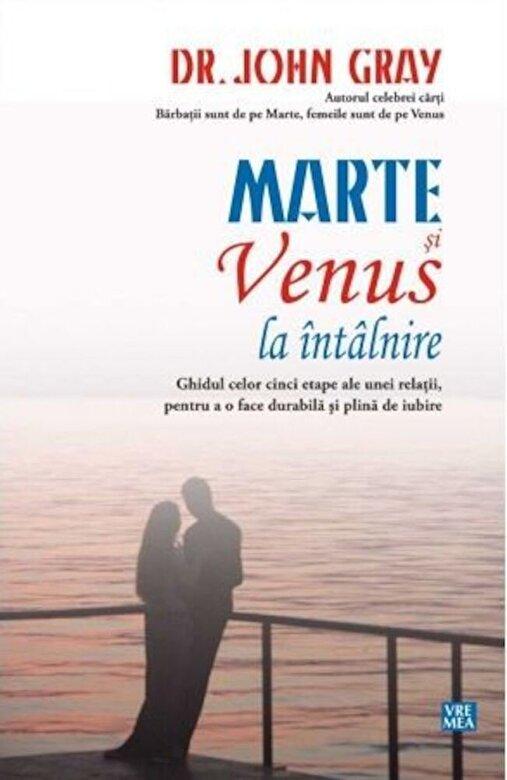John Gray - Marte si Venus la intalnire -