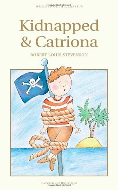 Robert Louis Stevenson - Kidnapped & Catriona -