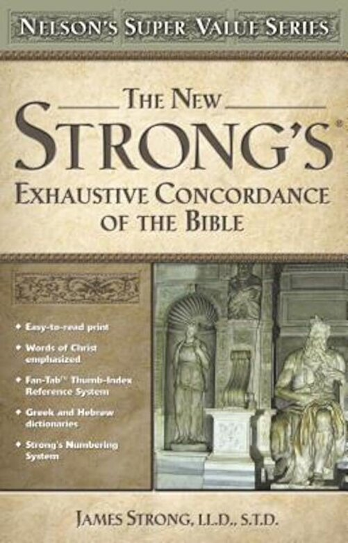 James Strong - New Strong's Exhautive Concordance, Hardcover -