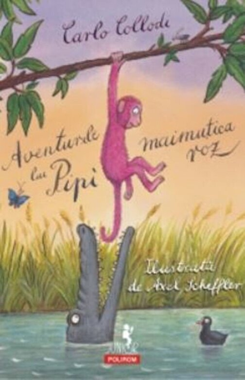 Carol Collodi - Aventurile lui Pipi, maimutica roz -