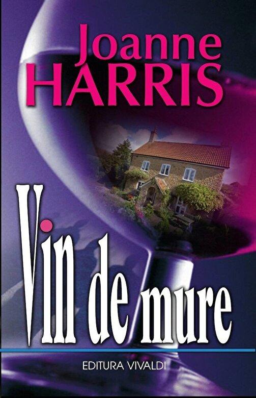 Joanne Harris - Vin de mure -