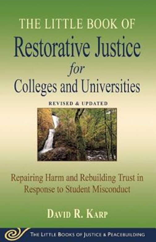 David Karp - Little Book of Restorative Justice for Colleges & Universities: Revised & Updated, Paperback -
