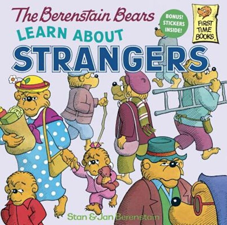 Stan Berenstain - The Berenstain Bears Learn about Strangers, Paperback -