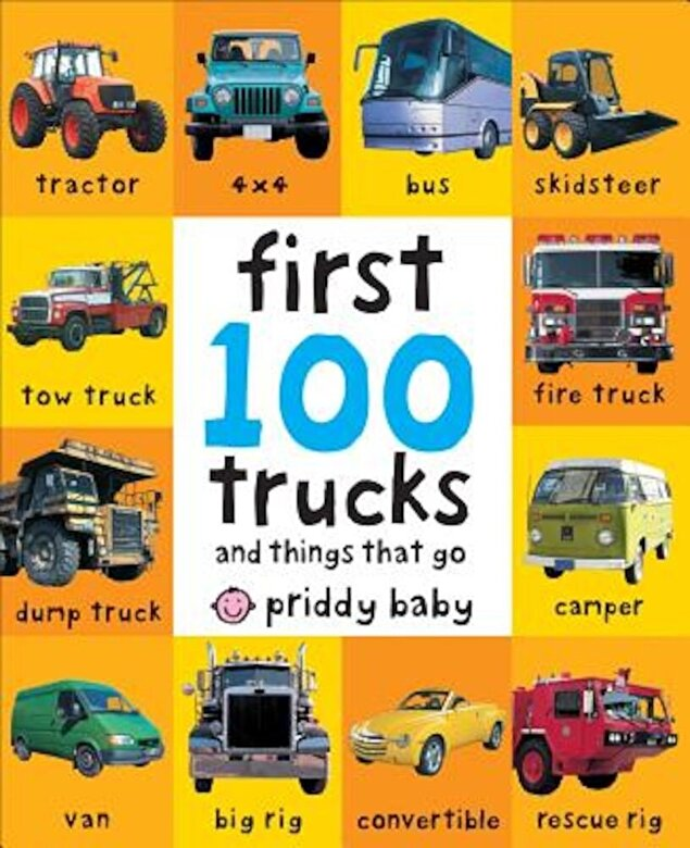 Roger Priddy - First 100 Trucks, Hardcover -