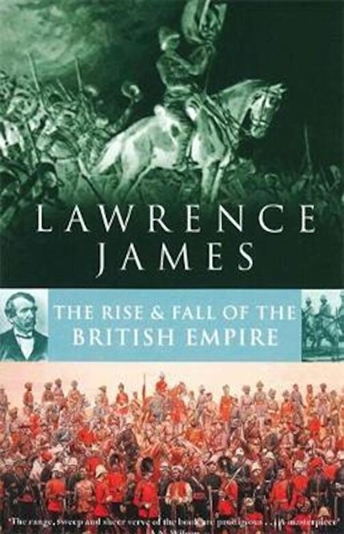 Lawrence James - Rise And Fall Of The British Empire, Paperback -