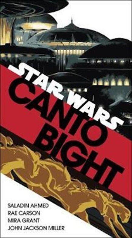 Saladin Ahmed - Canto Bight (Star Wars), Paperback -