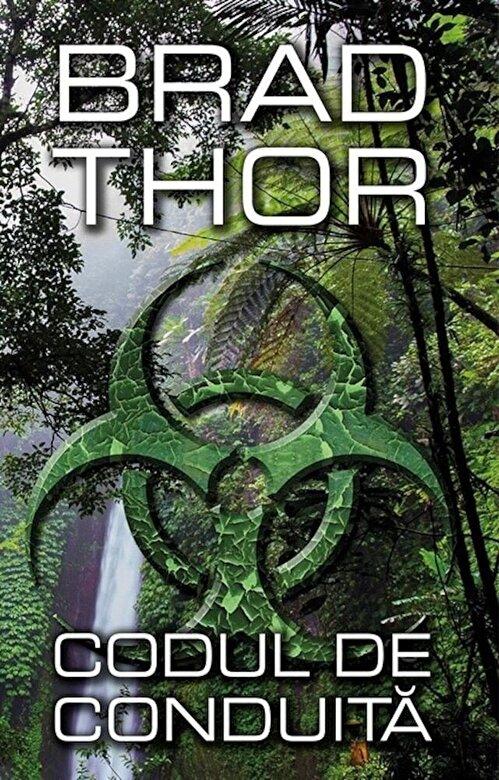 Imagini pentru Codul de conduita : [roman] / Thor, Brad