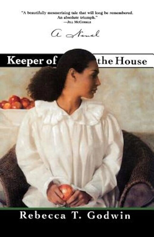 Rebecca T. Godwin - Keeper of the House, Paperback -