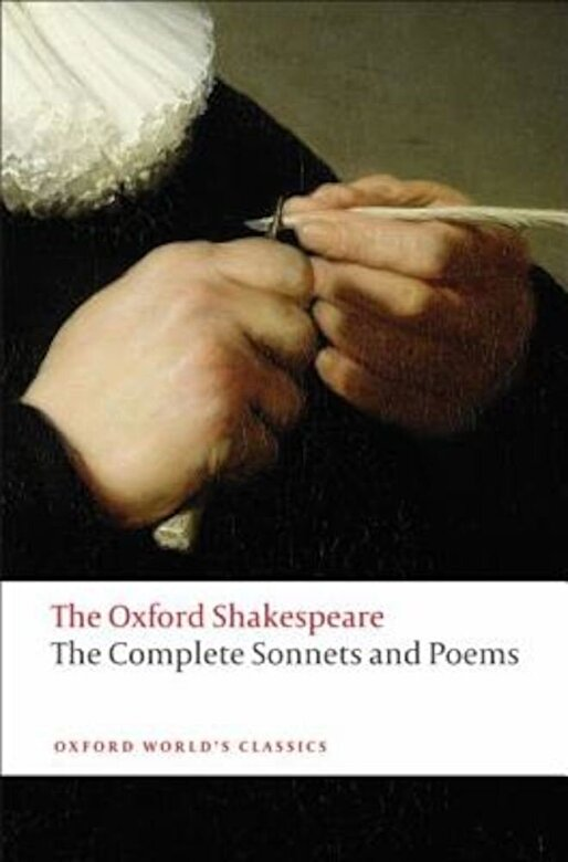 William Shakespeare - The Complete Sonnets and Poems, Paperback -