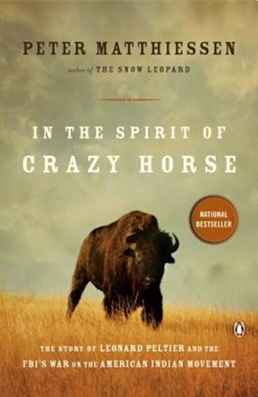 Peter Matthiessen - In the Spirit of Crazy Horse: The Story of Leonard Peltier and the FBI's War on the American Indian Movement, Paperback -
