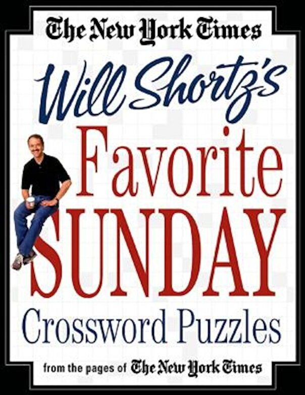 The New York Times - The New York Times Will Shortz's Favorite Sunday Crossword Puzzles, Paperback -