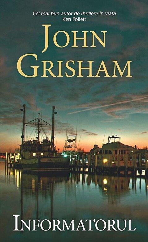 John Grisham - Informatorul -