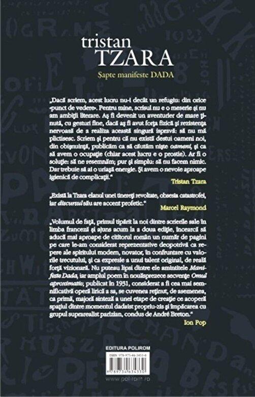 Tristan Tzara - Sapte manifeste DADA. Lampisterii - Omul aproximativ (Editie aniversara - Centenar DADA) -