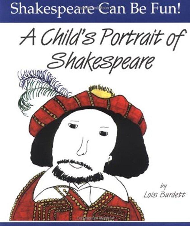 Lois Burdett - A Child's Portrait of Shakespeare, Paperback -
