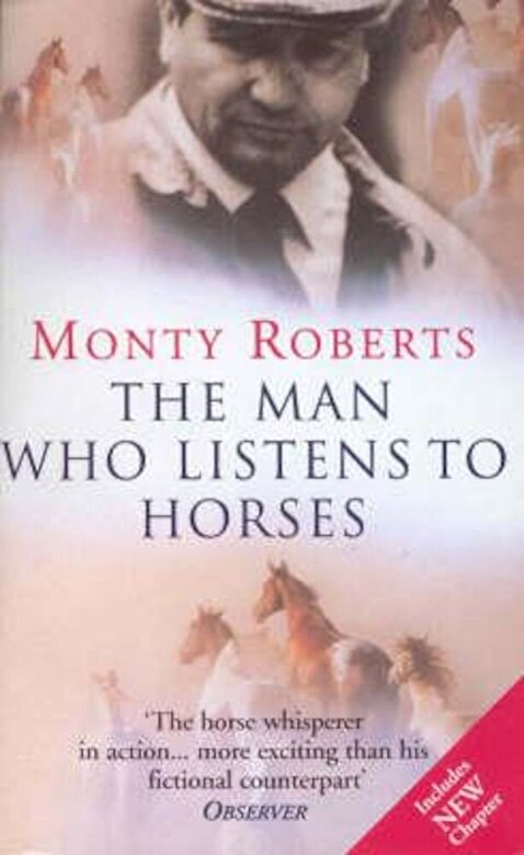 Monty Roberts - Man Who Listens To Horses, Paperback -