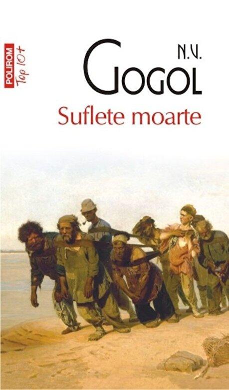 N.V. Gogol - Suflete moarte (Top 10+) -