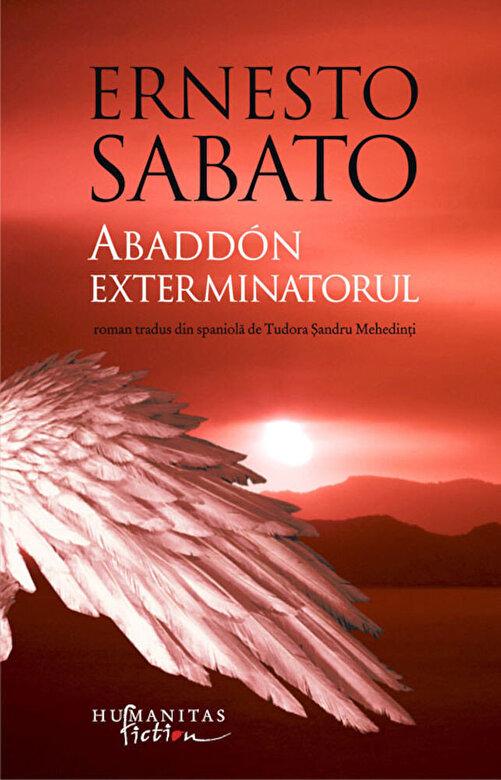 Ernesto Sabato - Abaddon exterminatorul -