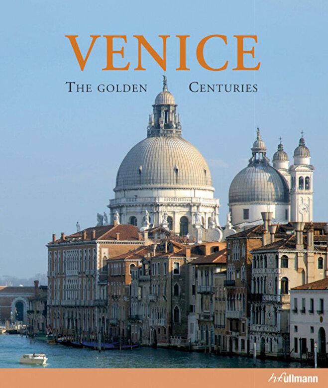 Giandomenico Romanelli - Venice. The Golden Centuries -