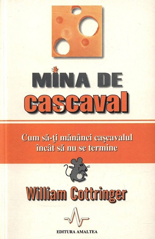 William Cottringer - Mina de cascaval -