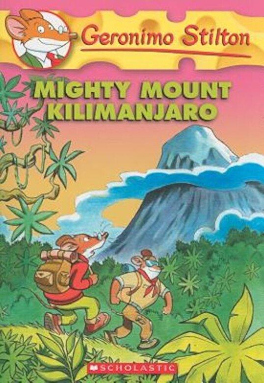 Geronimo Stilton - Mighty Mount Kilimanjaro, Paperback -