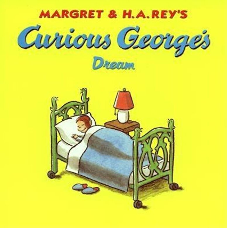 Margret Rey - Curious George's Dream, Paperback -