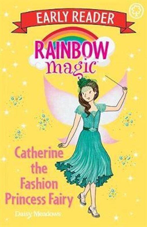 Daisy Meadows - Rainbow Magic Early Reader: Catherine the Fashion Princess F, Paperback -