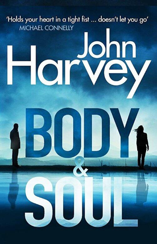 John Harvey - Body and Soul, Paperback -