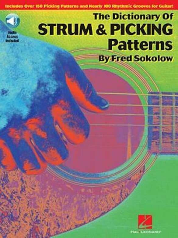 Fred Sokolow - The Dictionary of Strum & Picking Patterns [With CD (Audio)], Paperback -