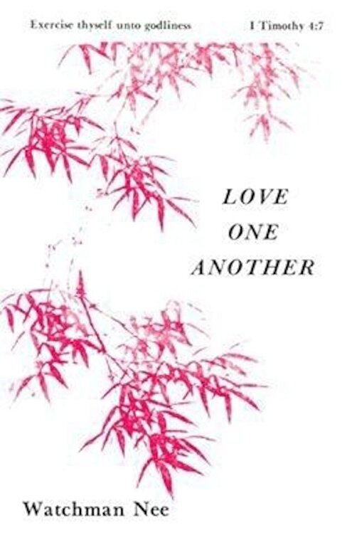 Watchman Nee - Love One Another, Paperback -