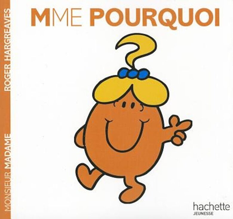 Roger Hargreaves - Madame Pourquoi, Paperback -