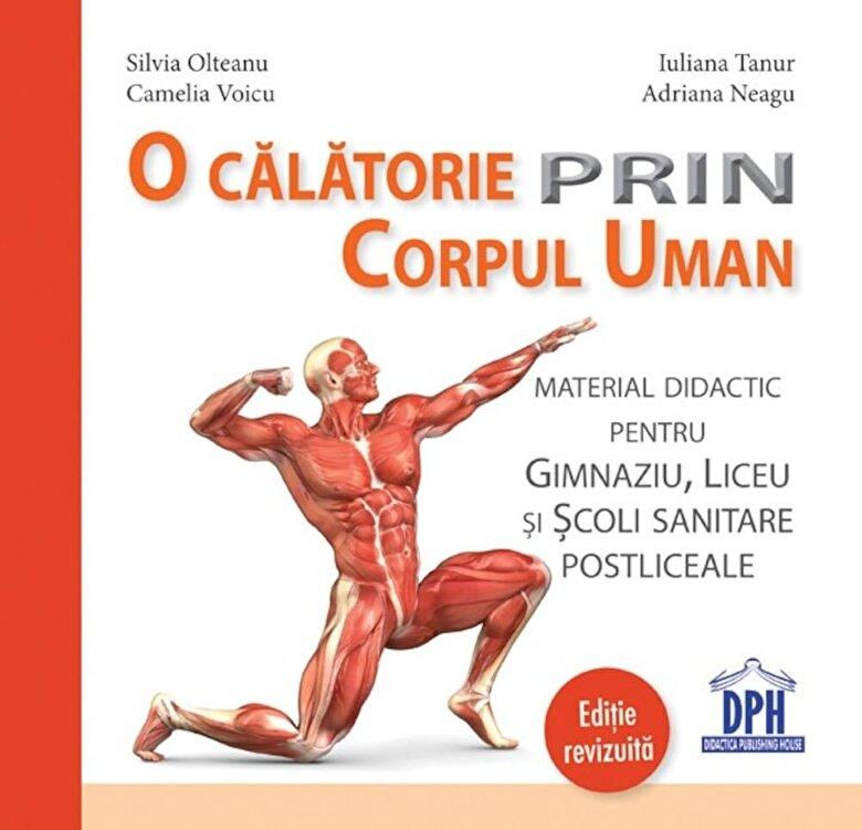 Silvia Olteanu, Camelia Voicu, Iuliana Tanur, Adriana Neagu - O calatorie prin corpul uman -