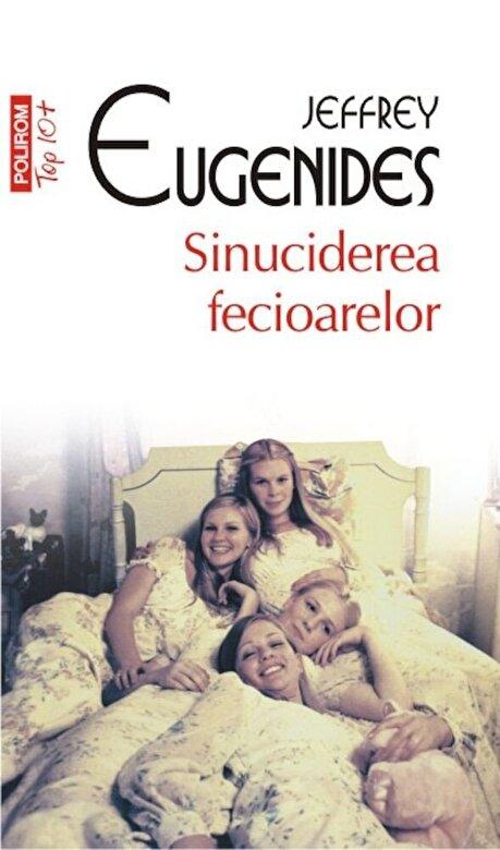 Jeffrey Eugenides - Sinuciderea fecioarelor (Top 10+) -