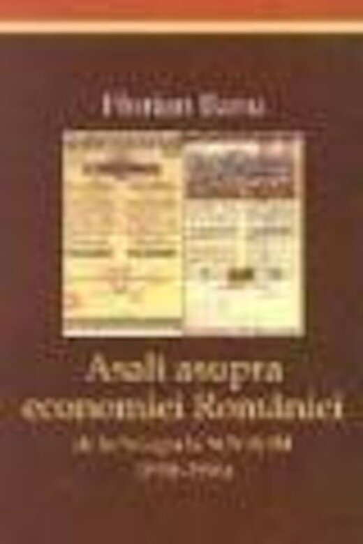 Florian Banu - Asalt asupra economiei Romaniei -