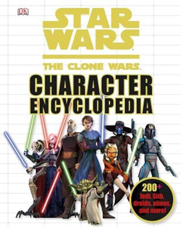 DK - Star Wars the Clone Wars Character Encyclopedia, Hardcover -