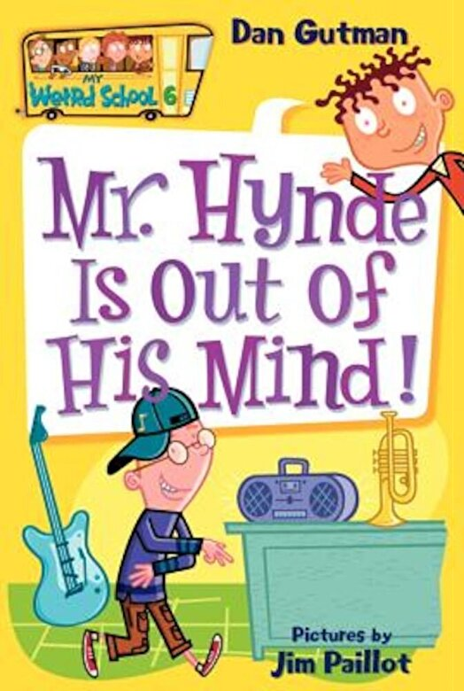 Dan Gutman - Mr. Hynde Is Out of His Mind!, Paperback -