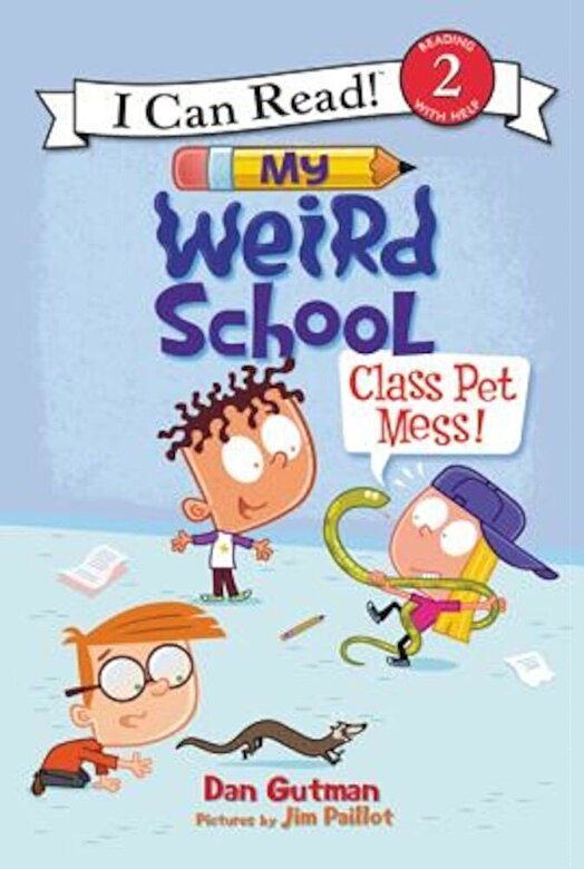 Dan Gutman - My Weird School: Class Pet Mess!, Hardcover -