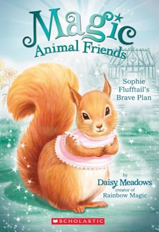 Daisy Meadows - Sophie Flufftail's Brave Plan, Paperback -