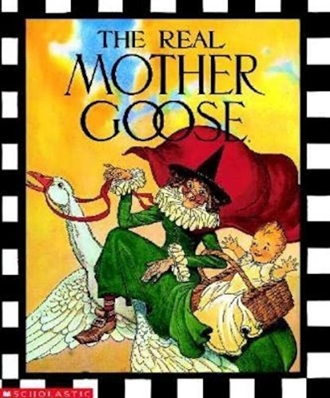 Blanche Fish Wright - The Real Mother Goose, Hardcover -