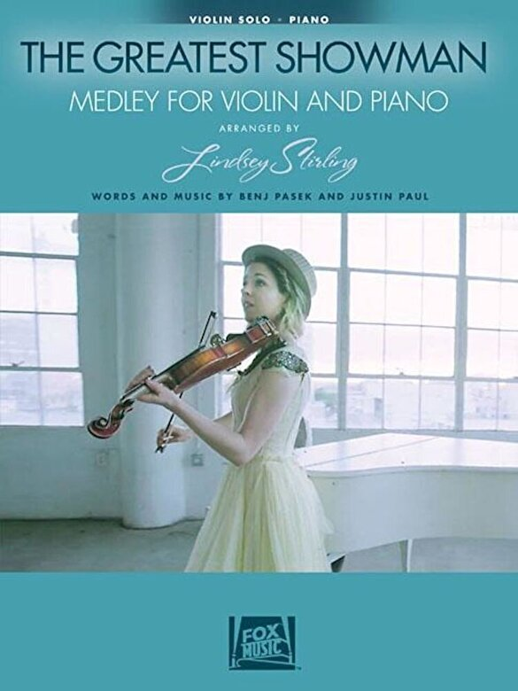 Benj Pasek - The Greatest Showman: Medley for Violin & Piano: Arranged by Lindsey Stirling, Paperback -