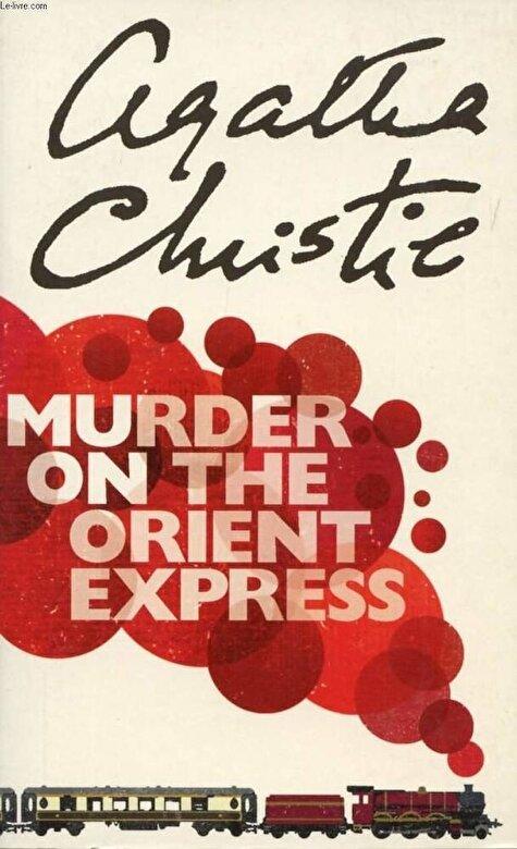 Agatha Christie - Murder on the Orient Express -
