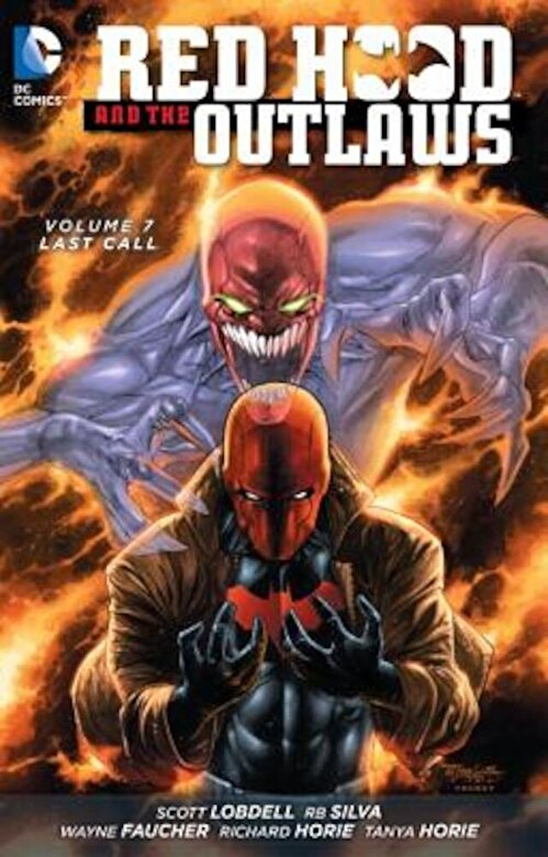 Scott Lobdell - Red Hood and the Outlaws Vol. 7: Last Call (the New 52), Paperback -