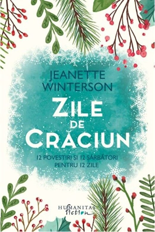 Jeanette Winterson - Zile de Craciun -