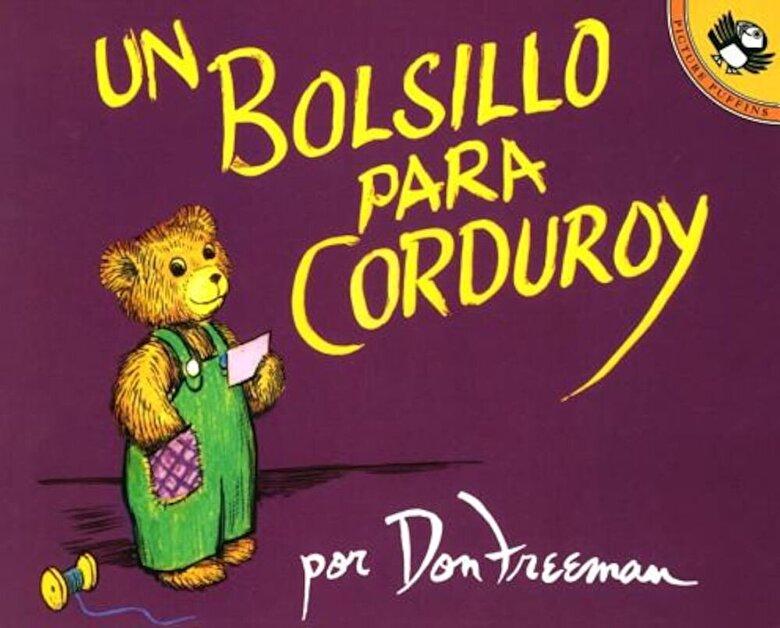 Don Freeman - Un Bolsillo Para Corduroy = A Pocket for Corduroy, Paperback -